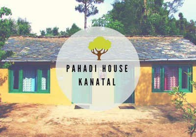 Pahadi House- Keeping the Himalayan essence alive through Village Tourism