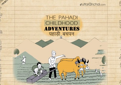 The Ultimate Pahadi Childhood Adventure