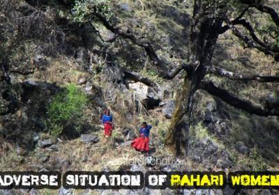 Adverse situation of Pahari women