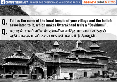 """Tell us the name of the local temple of your village and the beliefs associated with it, which makes Uttarakhand truly a """"Devbhumi"""""""