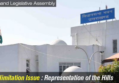 Delimitation Issue: Representation of the Hills