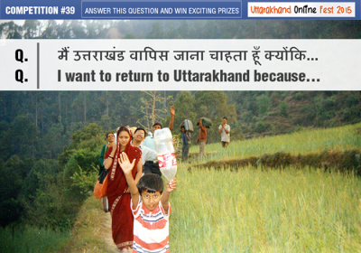 I want to return to Uttarakhand because