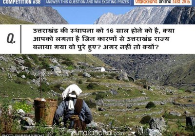 Do you think Uttarakhand has  achieved its goal as a state or not?