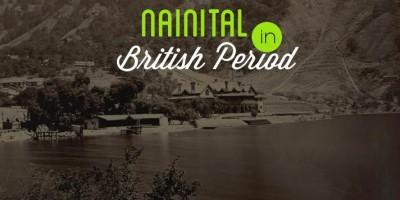 A Walk in Nainital During British Era