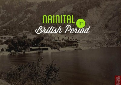 A Walk in Nainital During British Era