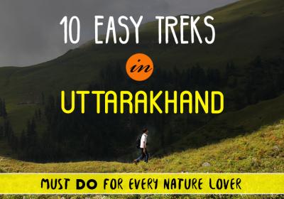 10 Easy Treks in Uttarakhand for the Nature Lovers