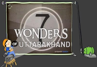 7 Wonders of Uttarakhand
