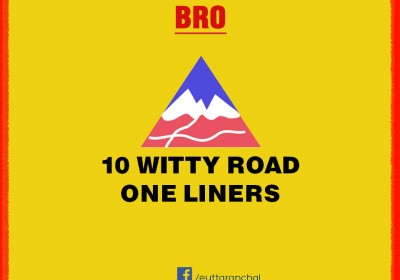 10 Witty Road One Liners