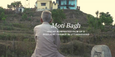 Moti Bagh – Oscar Nominated Film of a Resilient Farmer in Uttarakhand